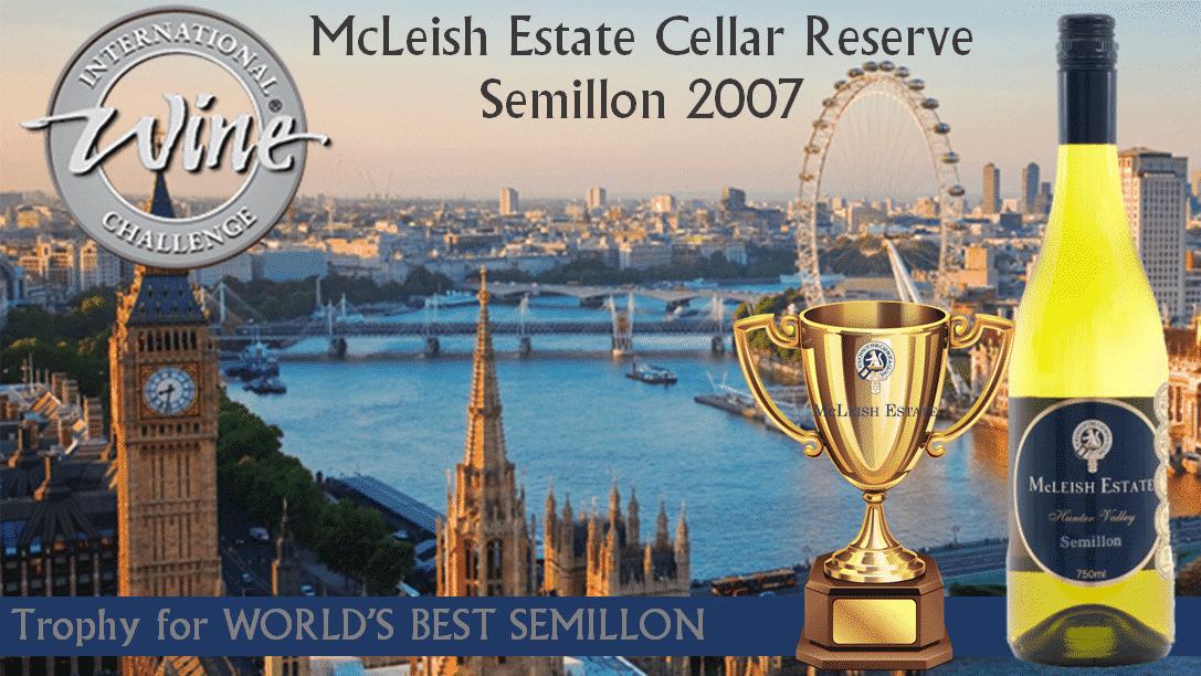 McLeish Estate Wines Awarded World's Best Semillon by International Wine Challenge -